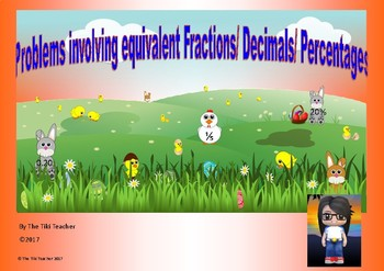 Easter problem solving using equivalent fractions, decimals and percentages.