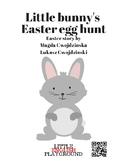 Easter story - Little bunny's Easter Egg hunt