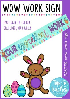 """Easter wow work sign - 'Our egg-cellent work"""""""