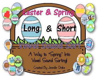 Easter/Spring Short & Long Vowel Sound Sort ~100 Pictures To Sort!~