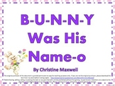 Easter/Spring Song And Posters B-U-N-N-Y Was His Name-O