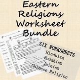 Eastern Religion (Hinduism, Jainism, Buddhism, Chinese Rel) Worksheet Bundle