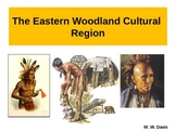 Eastern Woodland Indians Powerpoint