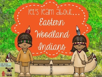 Eastern Woodland IndiansTeaching Resource