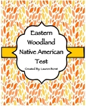 Eastern Woodland Native American Test