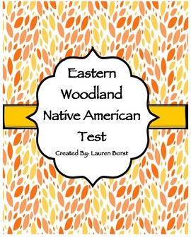 Eastern Woodland Native American Test