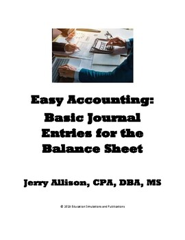 Easy Accounting: Basic Journal Entries for the Balance Sheet