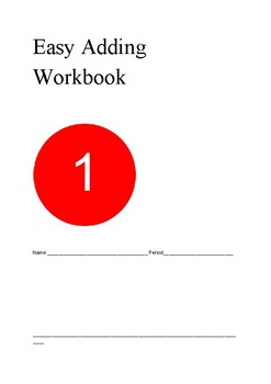 Easy Adding Workbook 1 (50% OFF ) Used to be $11.99