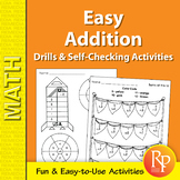 Easy Addition: Drills & Self-Checking Activities