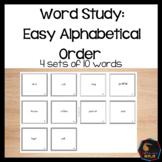 Word Study: Easy Alphabetical Order