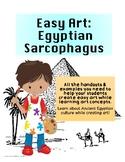 Easy Art: Egyptian Sarcophagus