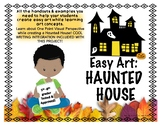 Easy Art: Haunted Houses