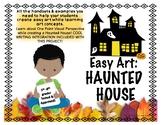 Easy Art: Haunted Houses