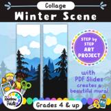Easy Winter Scene Art Project Collage Digital Lesson Plan