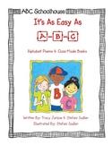 Easy As A-B-C (Alphabet Poems and Class-Made Books)