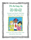 Easy As A-B-C (Emergent Level Books)