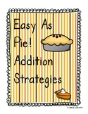 Easy As Pie Worksheet - Addition Strategies