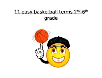 Easy Basketball terms for 2nd - 6th grade