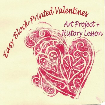 Easy Block Printed Valentines: Art Project + History Lesson + Drawing Tutorials
