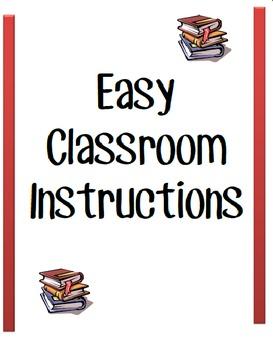 Easy Classroom Instructions