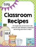 Easy Classroom Recipes (Literature & Writing Connection)