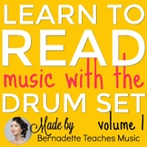 Learn to Read Music with the Drum Set!