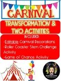 Easy & Editable Carnival Transformation!