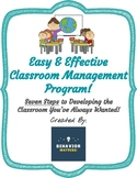 Back to School! Easy & Effective 7-Step Classroom Management Program!