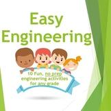 Easy Engineering: 10 Fun, No Prep Engineering Activities f
