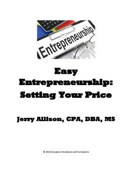 Easy Entrepreneurship: Setting Your Price