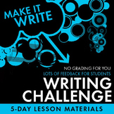 "Writing Competition – Great Feedback w/NO GRADING for You! ""Make It Write"" Theme"