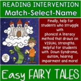 Easy Fairy Tales, Common Core, Match-Select-Name (Down Syn