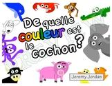 Easy French Reader - De quelle couleur est le cochon