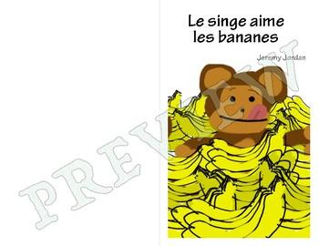 Easy French Reader - Le singe aime les bananes