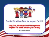 Easy, Fun, Meaningful and Unforgettable Projects for Socia