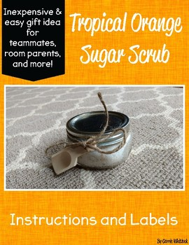 Easy Gift Idea Freebie: Tropical Orange Sugar Scrub Labels and Instructions