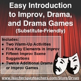 Easy Introduction to Improv, Drama, & Drama Games - Substitute Friendly