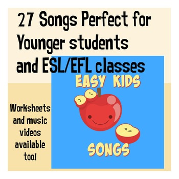 Easy Kids Songs vol 1. Songs for Preschool, Kindergarten and ESL/EFL Classes