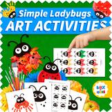 Easy Ladybugs Art Projects for Pre-K, Preschool and Kindergarten: Bugs Theme