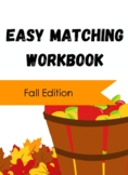 Easy Matching: Fall Edition
