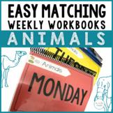 Easy Matching Weekly Workbooks - Animal Edition