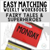 Easy Matching Weekly Workbooks - Fairy Tale & Superhero Edition