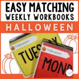 Easy Matching Weekly Workbooks - Halloween Edition