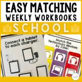 Easy Matching Weekly Workbooks - School Edition