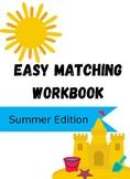 Easy Matching Workbook: Summer Edition