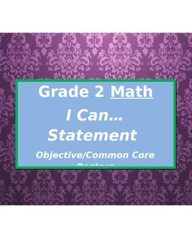 Easy Math Curriculum- I Can.. Statement Poster - Grade 2 Common Core / Canadian