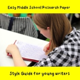 Easy Middle School Research Paper Style Guide