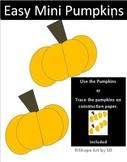 Easy Mini Pumpkins Craft