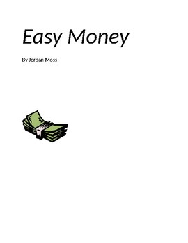 Easy Money by Jordan Moss