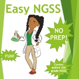 Easy NGSS 5th (Fun No Prep Science Curriculum)